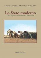 Stato moderno. Come da persone siamo diventati codici fiscali. (Lo) - Cosimo Galasso , Francesco Pappalardo