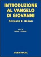 Introduzione al Vangelo di Giovanni - Brown Raymond E.