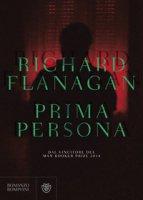 Prima persona - Flanagan Richard