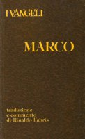 I vangeli. Marco - Fabris Rinaldo