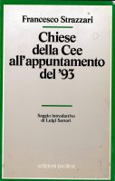 Chiese della Cee all'appuntamento del '93 - Francesco Strazzari
