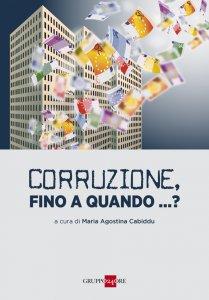 Copertina di 'Corruzione, fino a quando...?'