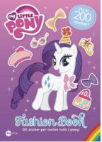 My little Pony. Fashion Book - Aa. Vv.