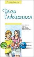 Verso l'adolescenza - Lasconi Tonino