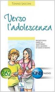 Copertina di 'Verso l'adolescenza'