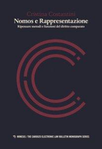 Copertina di 'Nomos e rappresentazione. Ripensare metodi e funzioni del diritto comparato'