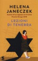 Lezioni di tenebra - Janeczek Helena