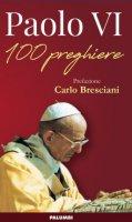 100 preghiere - Paolo VI