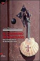 Il Cammino di Santiago - Luis Martinez Garcia