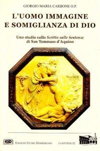 Copertina di 'L'uomo immagine e somiglianza di Dio'