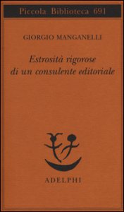 Copertina di 'Estrosità rigorose di un consulente editoriale'