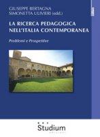 La ricerca pedagogica in Italia contemporanea. Problemi e prospettive