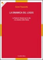 La dinamica del logos - Passarella Gianni