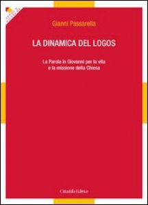 Copertina di 'La dinamica del logos'