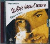 Un'altra storia d'amore. Musical su Gesù - Fabio Baggio