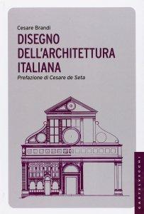 Copertina di 'Disegno dell'architettura italiana.'