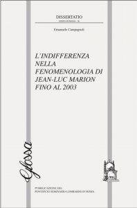 Copertina di 'L'indifferenza nella fenomenologia di Jean-Luc Marion fino al 2003'