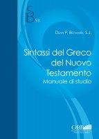 Sintassi del Greco del Nuovo Testamento - Dean P. Bechard