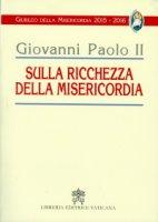 Sulla ricchezza della misericordia - Giovanni Paolo II