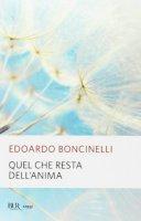 Quel che resta dell'anima - Edoardo Boncinelli