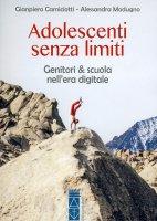 Adolescenti senza limiti - Giampiero Camiciotti