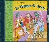 La Pasqua di Gesù - Gianni Ciravegna, Renato Giorgi