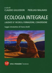 Copertina di 'Ecologia integrale'