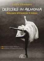 Crescere in armonia - Chemello Lucia