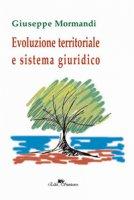 Evoluzione territoriale e sistema giuridico - Mormandi Giuseppe