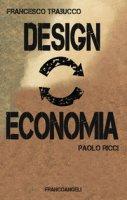 Design vs economia - Trabucco Francesco, Ricci Paolo