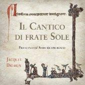 Il cantico di frate Sole - Dalarun Jacques
