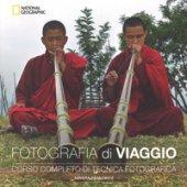 Fotografia di viaggio. Corso completo di tecnica fotografica. Ediz. illustrata - Petrowitz Sandra