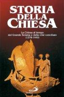 Chiesa al tempo del grande scisma d'occidente e la crisi conciliare (1378 - 1449) - E. Delaruelle, E.-R. Labande, Giuseppe Alberigo