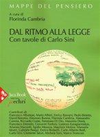 Dal ritmo alla legge - Sini Carlo, Cambria Florinda