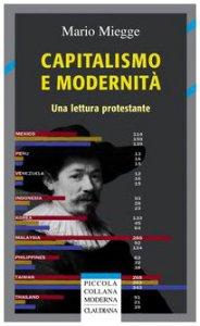 Copertina di 'Capitalismo e modernità. Una lettura protestante'