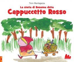 Copertina di 'La storia di Rosanna detta Cappuccetto Rosso'
