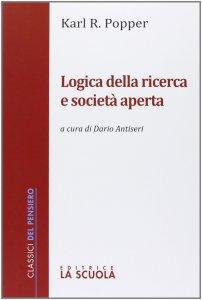 Copertina di 'Logica della ricerca e società aperta'