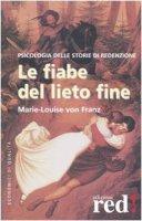 Le fiabe del lieto fine - Franz Marie-Louise von