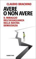 Avere o non avere - Claudio Brachino