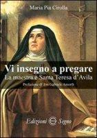 Vi insegno a pregare - Maria Pia Cirolla