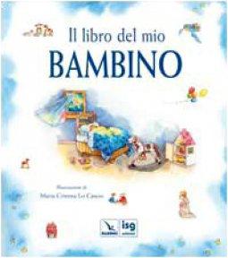 Copertina di 'Il libro del mio bambino'