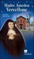 Madre Amedea Vercellone - Bolognini Daniele