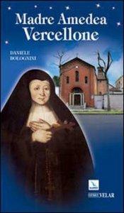 Copertina di 'Madre Amedea Vercellone'
