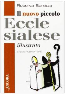 Copertina di 'Il nuovo piccolo ecclesialese illustrato'