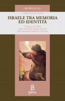 Israele come memoria e identità - Gabriele Corini