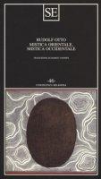 Mistica orientale, mistica occidentale - Otto Rudolf