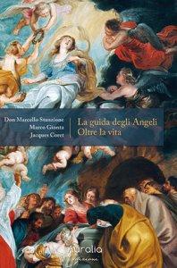Copertina di 'La guida degli angeli oltre la vita'