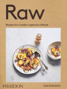 Copertina di 'Raw. Recipes for a modern vegetarian lifestyle'