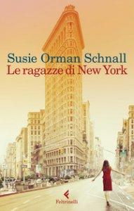 Copertina di 'Le ragazze di New York'