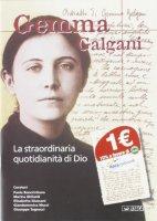 Gemma Galgani. La straordinaria quotidianità di Dio